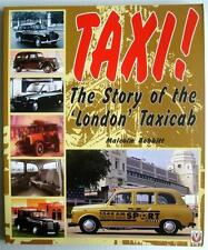 TAXI! THE STORY OF THE 'LONDON' TAXICAB MALCOLM BOBBITT CAR BOOK