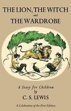 Chronicles of Narnia: The Lion, the Witch and the Wardrobe by C. S. Lewis...