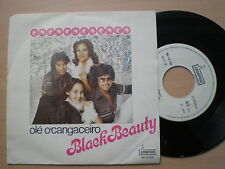BLACK BEAUTY Ole O' Cangaceiro PORTUGAL 45 1976