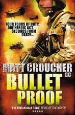 Bullet Proof, Croucher GC, Matt, New Book