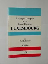 Passenger Transport In The Grand Duchy Of Luxembourg. Pocket Guide 1st Ed 1986.