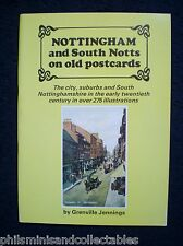 Nottingham & South Notts on Old Postcards by Grenville Jennings   1984