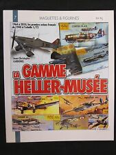 La Gamme Heller-Musee by Histoire and Collections - 200 photos