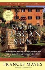 G, Under the Tuscan Sun: At Home in Italy, Frances Mayes, 9780767900386, Book