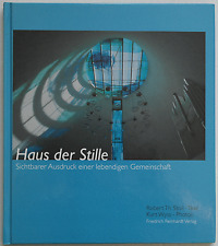 Robert Th. Stoll / Kurt Wyss - Haus der Stille