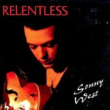 SONNY WEST Relentless CD New ROCKABILLY Rock 'n' Roll