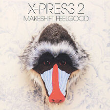 Makeshift Feelgood X-Press 2 MUSIC CD