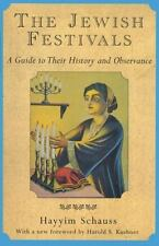 The Jewish Festivals: A Guide to Their History and Observance by Schauss, Hayyi