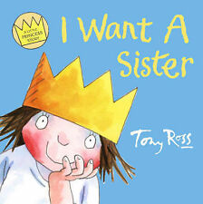 I Want a Sister (A Little Princess Story) (Collins Picture Lions), Tony Ross