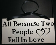 All Because Two People Fall In Love Ring Bearer Wedding Sign