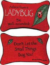 Advice From A Ladybug ~ True Nature Tapestry Word Pillow