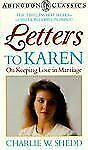 Letters to Karen (Abingdon Classics), Charlie W. Shedd, Good Condition, Book