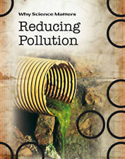 Reducing Pollution (Why Science Matters), Coad, John, New Book