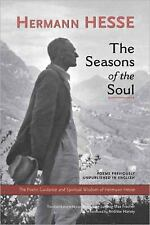 The Seasons of the Soul: The Poetic Guidance and Spiritual Wisdom of Hermann Hes