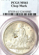 1875-S T$1 Chop Mark MS61 PCGS- ONLY 72 FINER-trade DOllar///