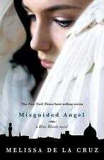 Blue Bloods: Misguided Angel by Melissa De la Cruz (2010, Hardcover)