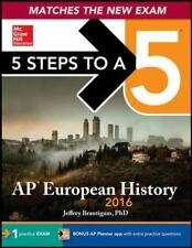 5 Steps to a 5 AP European History 2016 Edition 5 Steps to a 5 on the Advanced