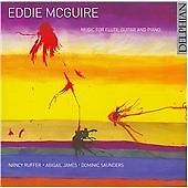 Edward McGuire - Eddie McGuire: Music for Flute, Guitar and Piano (2006)