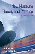 New Museum Theory and Practice : An Introduction (2005, Paperback, Revised)