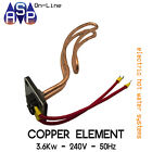 HOT WATER SYSTEM ELECTRIC COPPER ELEMENT 3.6Kw - 240V - 50Hz