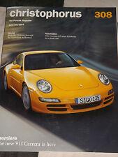 Christophorus PORSCHE MAGAZINE 308 GIUGNO / LUGLIO 2004 PORSCHE CARRERA GT 356 ABARTH