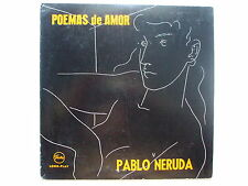 PABLO NERUDA - POEMAS DE AMOR [IN HIS OWN WORDS] 10'' BRAZILIAN PRESS VINICIUS