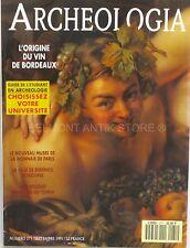 Archéologia n°271 - 1991 - L'Origine du Vin de Bordeaux - Musée Monnaie Paris