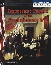 Important People of the Revolutionary War Americans at War