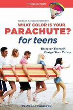 What Color Is Your Parachute? for Teens, Third Edition: Discover Yours-ExLibrary