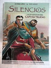 Capitan Trueno,Silencios,Alfonso Lopez,Ediciones B 2006