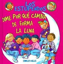 Dime por qué Cambia de Forma la Luna (Los Estupendos Series) (Spanish Edition)
