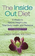 The Inside-Out Diet: 4 Weeks to Natural Weight Loss, Total Body Health-ExLibrary