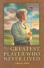 The Greatest Player Who Never Lived, Veron, J. Michael, HB/DJ Excellent Copy