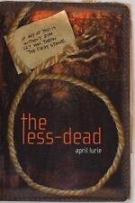 The Less-Dead by April Lurie (2011, Paperback) NEW