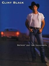 Nothing' but the Taillights : Piano, Vocal, Chords by Clint Black (1997) OOP