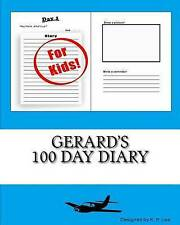 Gerard's 100 Day Diary by Lee, K. P. -Paperback