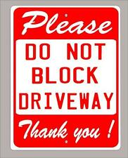 """PLEASE DO NOT BLOCK DRIVEWAY"" metal sign- 9""x12"" FREE SHIPPING choice of colors"