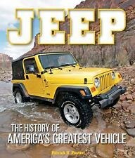 JEEP: The History of America's Greatest Vehicle Book from WW2 On~Wrangler~NEW HC