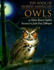 The Book of North American Owls by Helen Roney Sattler (1998, Paperback)