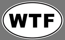 WTF Euro Funny Decal Sticker Oval  High QUALITY Honda, Toyota, VW, Mazda