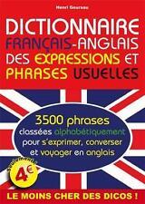 dictionnaire français-anglais des expressions et phrases usuelles Goursau  Henri