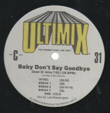 "PETE BURNS   DEAD OR ALIVE  Rare 90's US Ultimix Promo Only 12"" Single ""Goodbye"""