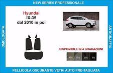 pellicole oscuranti vetri hyundai ix 35 dal  2010 in poi