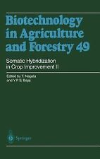 Somatic Hybridization in Crop Improvement II (Biotechnology in Agriculture and F