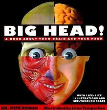 Big Head: A Book About Your Brain and Your Head
