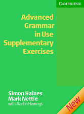 Advanced Grammar in Use Supplementary Exercises without Answers, Nettle, Mark, H