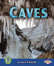 Caves (Early Bird Earth Science),Walker, Sally M.,New Book mon0000048244