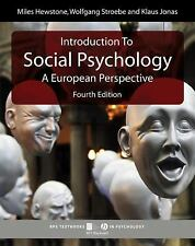 Introduction to Social Psychology: A European Perspective (BPS Textbooks in Psyc