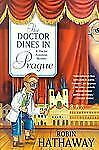 The Doctor Dines in Prague (Dr. Andrew Fenimore, 4)-ExLibrary