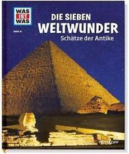 WAS IST WAS Band 81: DIE SIEBEN WELTWUNDER Schätze der Antike KINDER-SACHBUCH